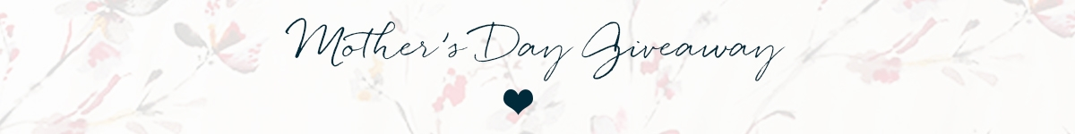 Mothers Day Giveaway Floral Title Banner